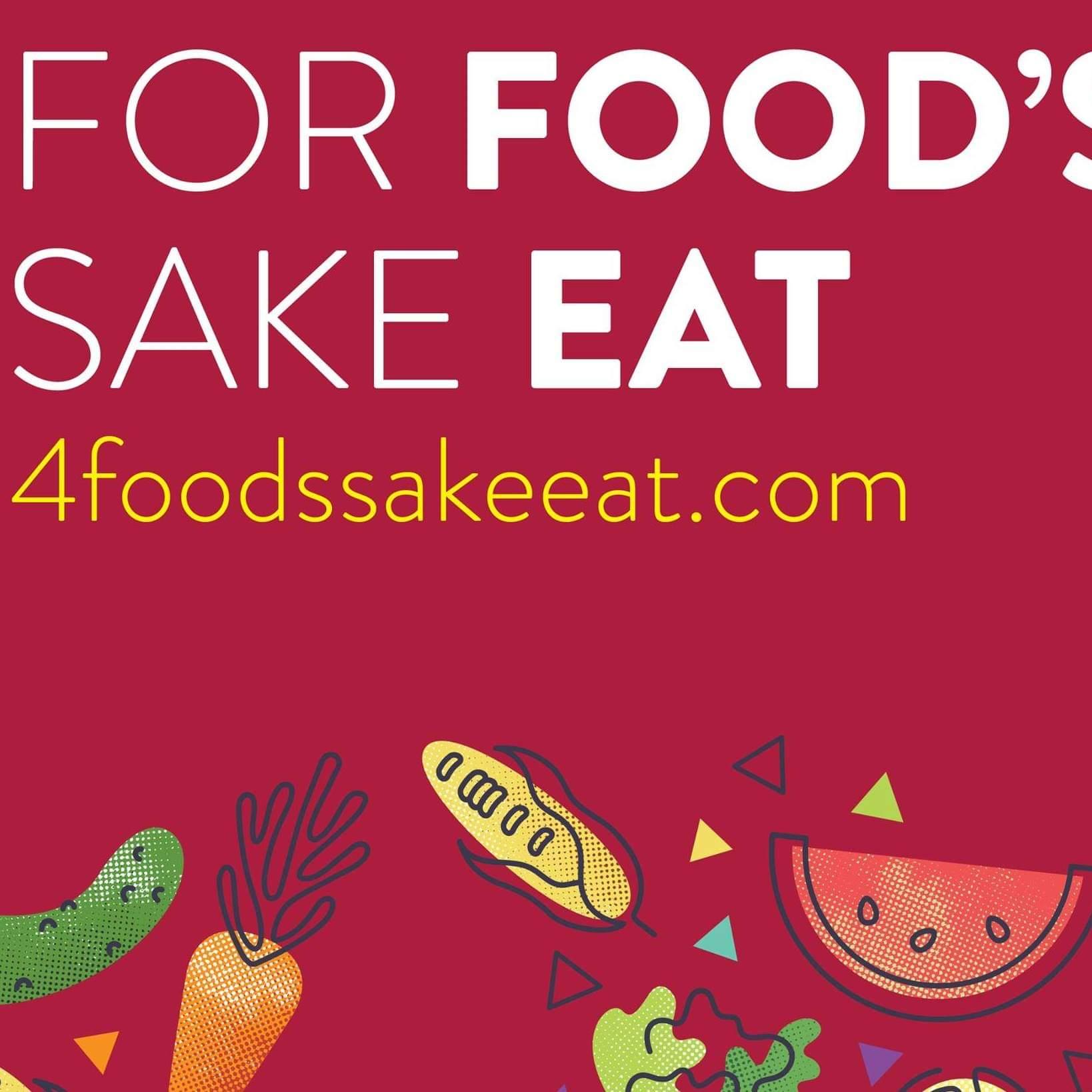 For Food's Sake Eat!